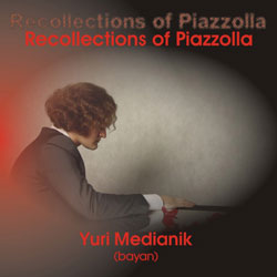 Юрий Медяник. Воспоминания о Пьяццолле / Yuri Medianik. Recollections of Piazzolla